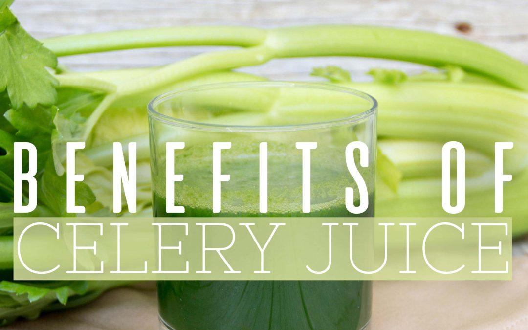 7 Surprising Benefits of Celery Juice