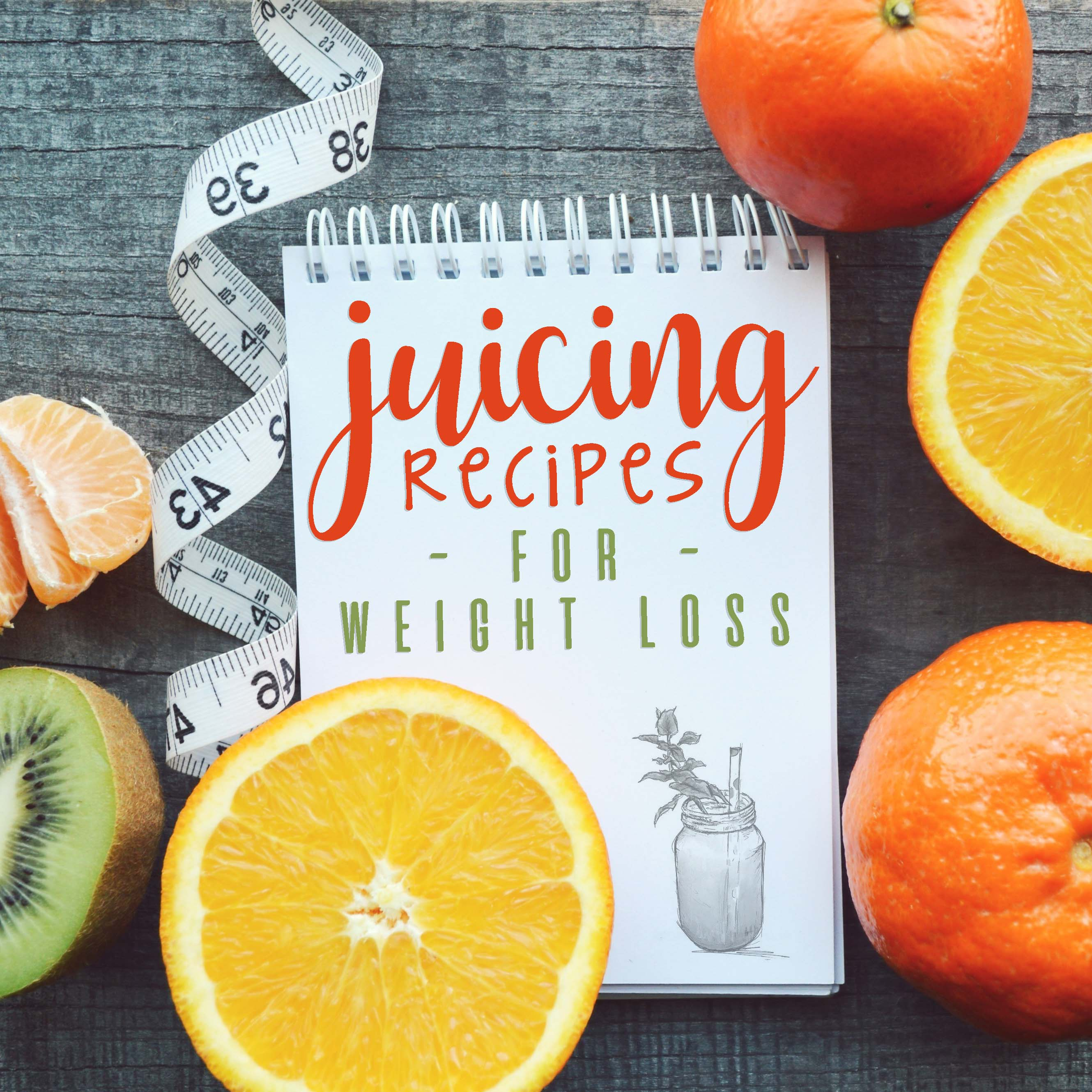 The Best Juicing Recipes for Weight Loss in 2019