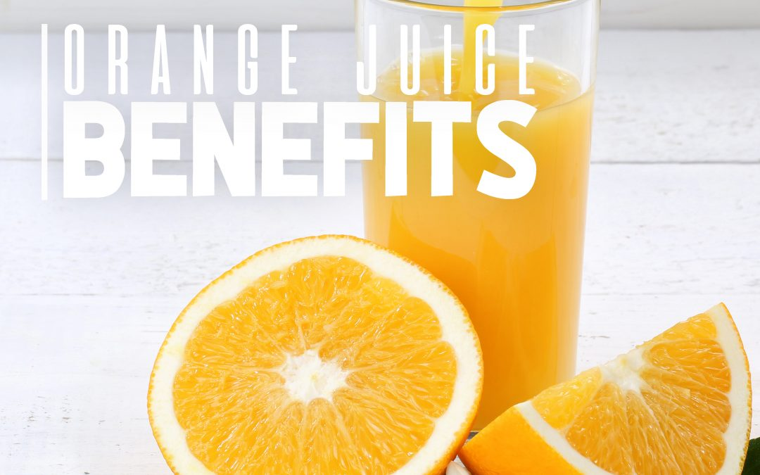 Orange Juice Benefits That You Won't Believe!