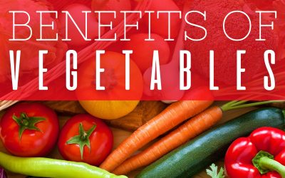 Why You Should Be Reaping the Benefits of Vegetables