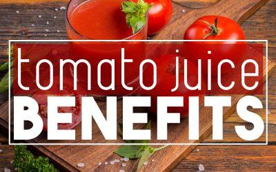 The Benefits of Tomato Juice