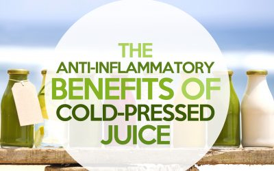 The Anti-Inflammatory Benefits of Cold-Pressed Juice