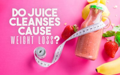 Do Juice Cleanses Cause Weight Loss?