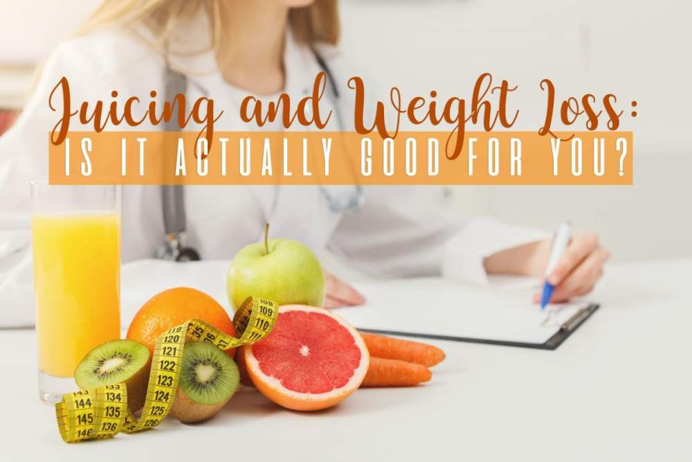 Juicing and Weight Loss